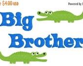 SALE INSTANT DOWNLOAD Big Bro Brother Gator Machine Embroidery Design