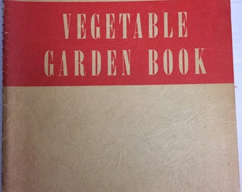 Sunset Vegetable Garden Book 1952 spiral bound 80+ pages good vintage gardening book second edition
