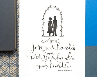 LETTERPRESS ART PRINT- Now join your hands, and with your hands, your hearts. William Shakespeare