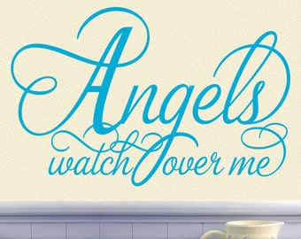 Angels Wall Decor, Angels Nursery Wall Decor, Guardian Angel Script Font Decal, Inspirational Quote Vinyl Wall Decal, Angels Watch over Me