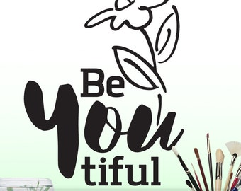 Be YOU Inspirational Decal: Be You tiful Positive Affirmation Wall Sticker, Vinyl Wall Decal (0174c1v)