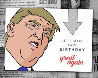 Big Face Trump Birthday Card *Digital Download*