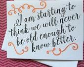 Funny Birthday Card - Old Age Birthday Card - Happy Birthday Card - Getting Old Birthday Card - BFF Birthday Card - Birthday Card