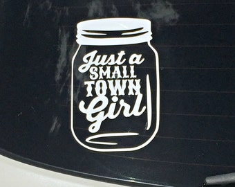 Small Town Girl Ball Mason Jar Decal