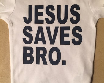 Jesus saves bro bodysuit