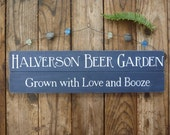 Personalized Garden Sign - Rustic Wood Sign - Love and Booze - Beer Garden Sign