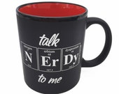 Periodic Table Coffee Cup - Talk NERDY To Me Coffee Mug by Periodically Inspired - Black Matte Finish with Red Interior