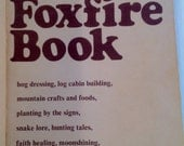 Vintage Paperback The Foxfire Book 1970s Mountain Lore and Moonshine