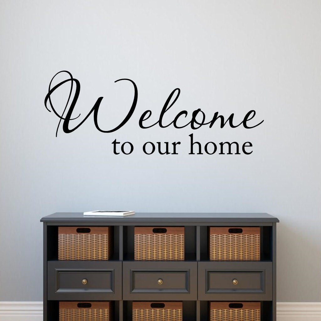 Welcome To Our Home: Welcome To Our Home Wall Decal Vinyl Lettering Home Decor