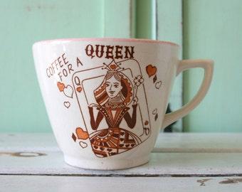 Vintage COFFEE For A QUEEN Coffee Mug....tea. drink. retro housewares. mom. for her. kitschy. coffee. 1970s. birthday. mother. cards. king