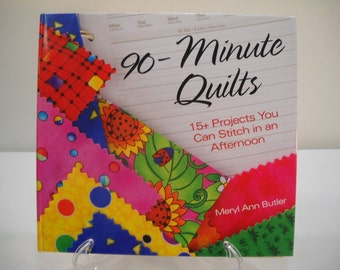 90 Minute Quilts 15 Plus Projects Hardcover Binder Book