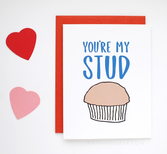 Valentine's Day Card - Funny Valentine Card for Him- You're My Stud Muffin - I Love You Card