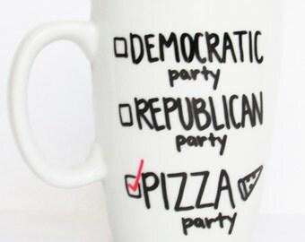 Vote for the Pizza Party - Funny Political Republican Democratic Pizza Party Coffee Mug 11 oz