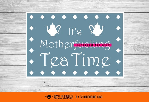 Tea Time sign - smaller size - Mature