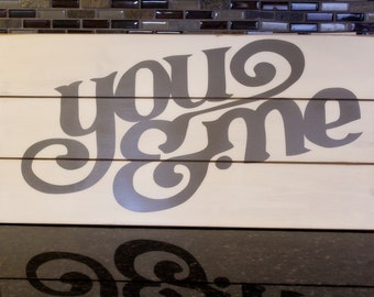 You & Me Decorative Sign