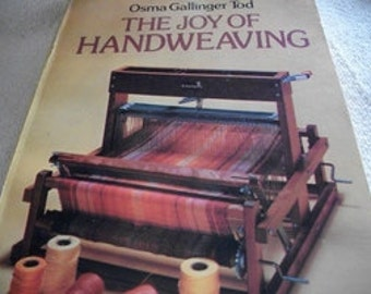 The Joy Of Handweaving
