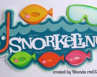 SNORKELING  Summer Title paper piecing for premade scrapbook page Rhonda rm613art