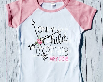 Only Child Expiring Soon;|short/long pink/white raglan shirt| pregnancy announcement boho hipster