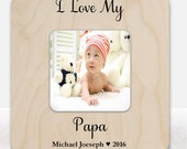Gift for papa frame I love my papa personalized frame for papa new baby gift