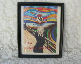 "SUMMER SALE A Scream! Original Art Work, Billy Oates' version of Munch's ""The Scream,""  ""Wow! I Could've Had a V8,""print of chalk drawing"