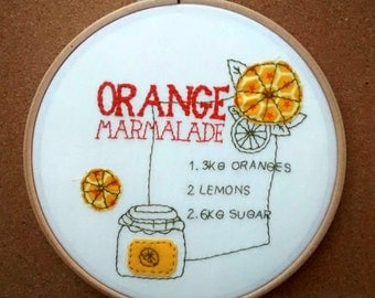 Orange Marmalade Recipe embroidery hoop. Retro home decor. 7 inch. 1970s