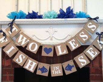 Two Less Fish in the Sea Banner - Navy Nautical Wedding Decor - Couples Engagement Party - Nautical Bridal Shower Decor - Your Color choice