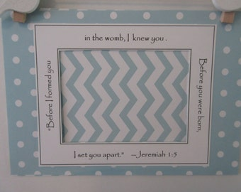 Ultrasound Frame or Mat with Bible Verse - Aqua and White - Polka Dots & Chevron Stripes - Gender Neutral 5x7