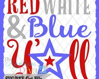 4th of July USA Red White and Blue Yall  SVG/DXF cutting file