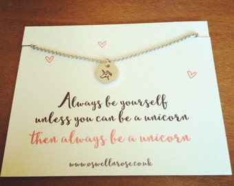 Always be yourself unless you can be a unicorn necklace