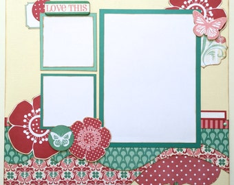 Love This Pre Made 1 Page 12x12 Scrapbook Layout