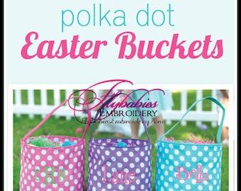 Personalized Easter Baskets / Polka Dot Easter Baskets / Monogrammed Easter Bucket - SHIPS NEXT DAY