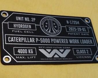 Custom Aliens P-5000 POWER LOADER Specifications ID Plate Prop Weyland-Yutan