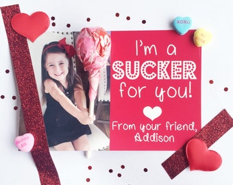 I'm a Sucker for You Valentine Card / Custom Valentine Card / Lollipop Valentine / Photo Valentine / Digital Printable File