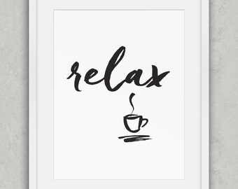 Relax print, Black and White Decor, Relax Coffee Art Print, Nordic Wall Art, Minimalist Typography Wall Art, Printable Art