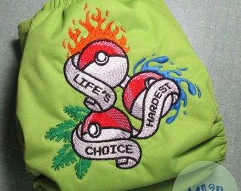 """One Size Cloth Diaper Embroidery """"Life's Hardest Choice"""""""