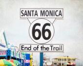 Route 66 Photography, Santa Monica Pier Picture, Travel Art Print, California Photograph, Retro Sign Photo, Americana Wall Art