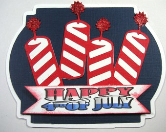2- 4th fo July  Scrapbook Embellishments, patriotic embellishment,  Fire cracker, Military Embellishment, Card topper