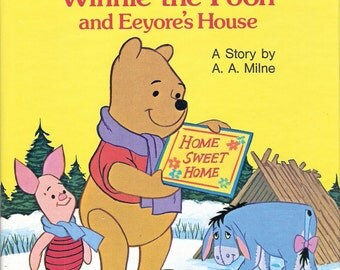 Winnie the Pooh and Eeyore's House Vintage Tell A Tale by A. A. Milne Illustrated by Walt Disney Studios 1976