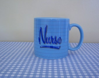 "Vintage Ceramic Mug, "" Nurse You're the Best! "", Applause, 1985, Made in Korea, Gift Item"