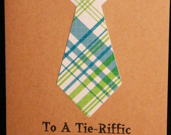 """A """"Tie""""Riffic Dad, Father's Day Card"""
