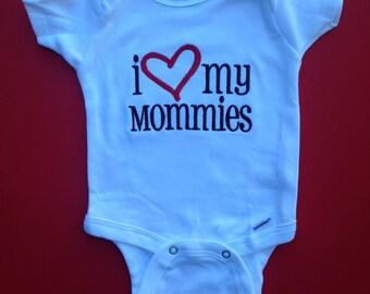 I Love My Mommies Onesie, Baby Shower gift, Baby announcement onesie, Lesbian moms onesie.