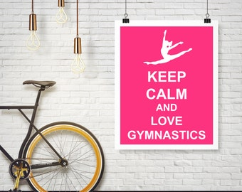 Keep Calm and Love Gymnastics Split Leap Gymnast Poster Wall Art Print Home Decor - Available in additional colors and sizes