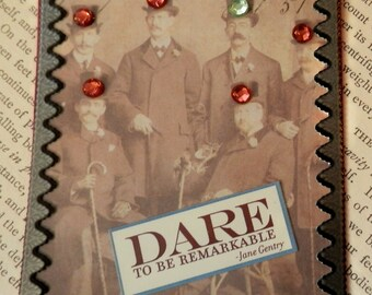 "ACEO ATC one-of-a-kind Collage and Ink ""DARE To Be Remarkable"" Artist Trading Card"