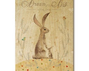 Dream Big Little One rabbit nursery art print on wood