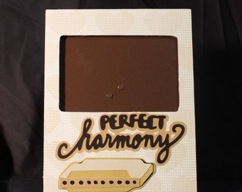Perfect Harmony picture frame