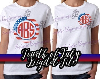 Fourth of July Digital File, DIY Print Iron On-Fourth of July Independence Day 4th Custom Monogram Letters Flag Shirt Circle DIY