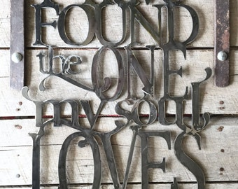 Metal wall scripture- I have found the one my soul loves, Song of Songs 3:4