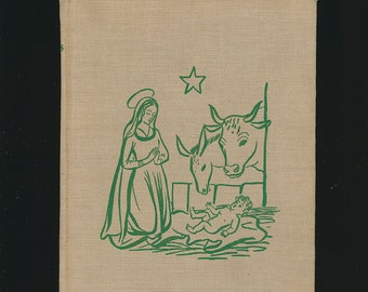 Christmas Book of Legends and Stories by Smith and Hazeltine, 1945.