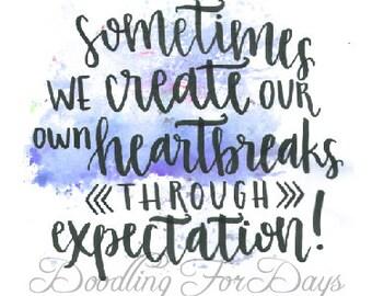 Heartbreaks Through Expectation