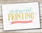 PROFESSIONAL PRINTING: 5x7 Invitations and Photo Cards with Envelopes